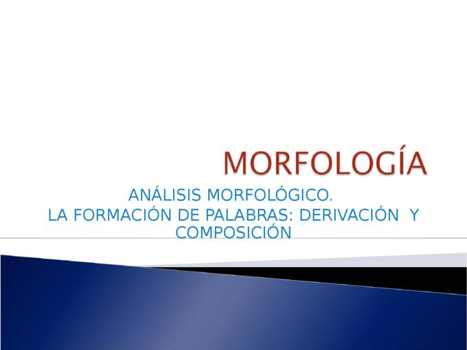 Anlisis Morfolgico La Formacin De Palabras Derivacin Y